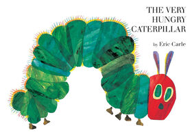 The Very Hungry Caterpillar - Édition anglaise