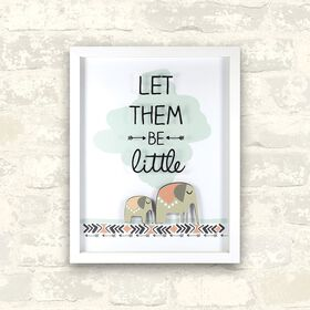 Let Them Be Little Wall Art