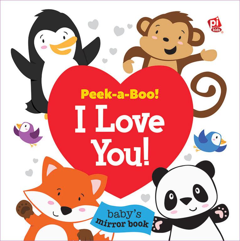 Baby's First Look and Find: Peek-a-Boo I Love You
