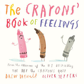 The Crayons' Book of Feelings - Édition anglaise
