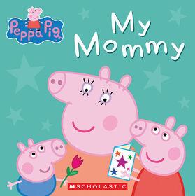 Peppa Pig My Mommy - English Edition