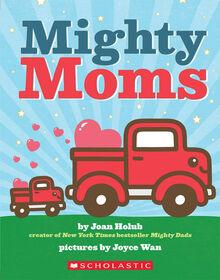 Scholastic - Mighty Moms