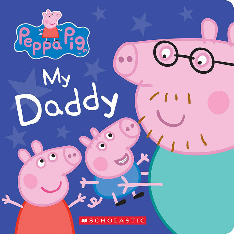 Peppa Pig: My Daddy - Édition anglaise