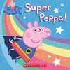 Scholastic - Peppa Pig: Super Peppa