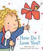 Scholastic - How Do I Love You - English Edition