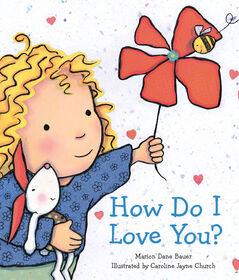 Scholastic - How Do I Love You - Édition anglaise