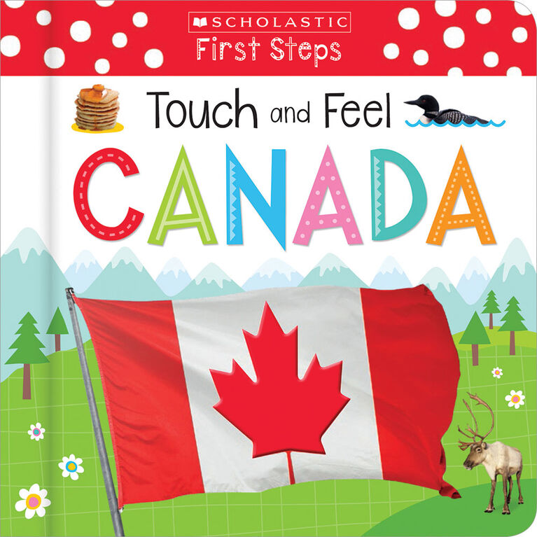Scholastic - Scholastic Early Learners: Touch and Feel Canada - Édition anglaise
