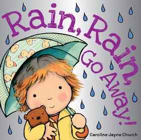 Scholastic - Rain Rain Go Away - English Edition