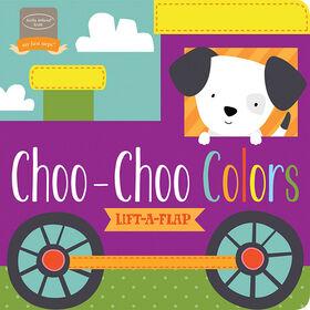 Choo-Choo Colors Lift-a-Flap Book