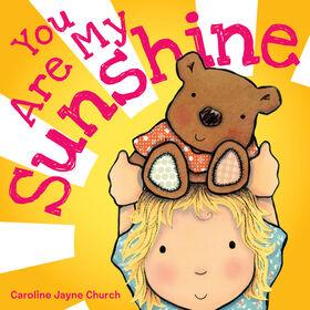 You Are My Sunshine Board Book