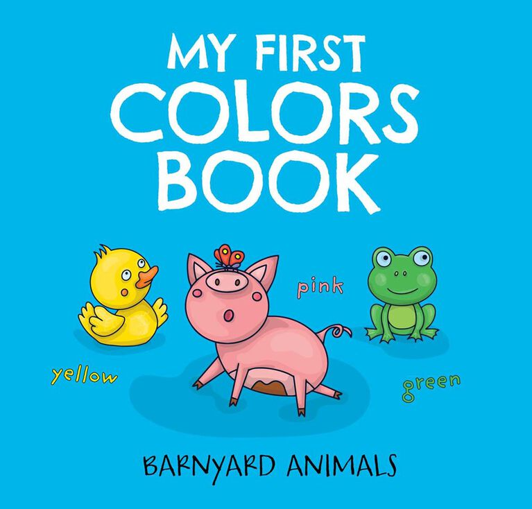 My First Colors Book Barnyard Animals - Édition anglaise