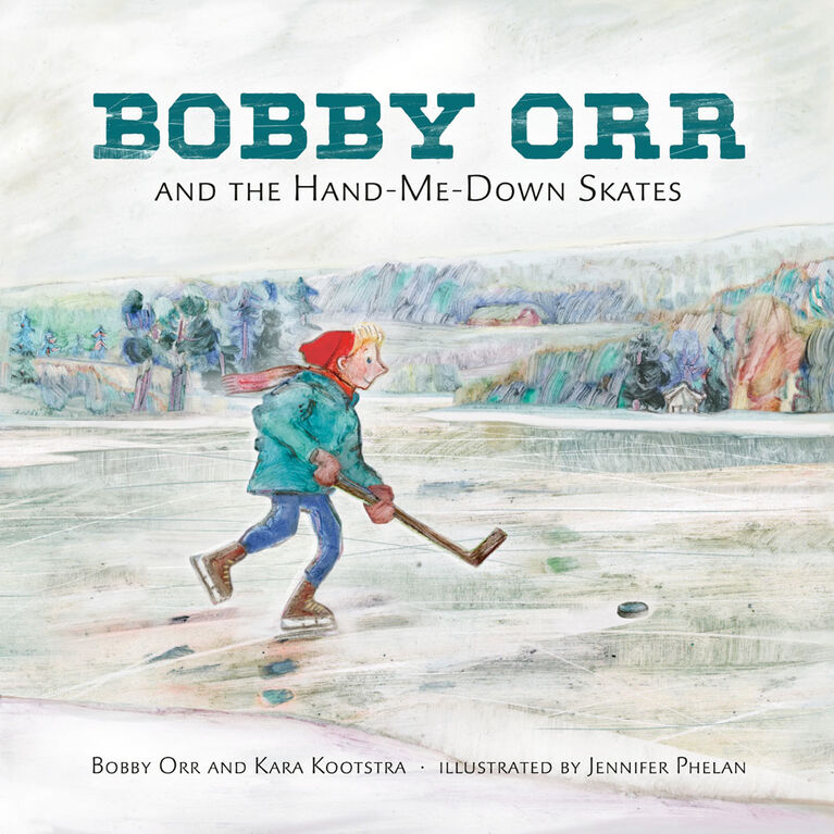 Bobby Orr and the Hand-me-down Skates - English Edition