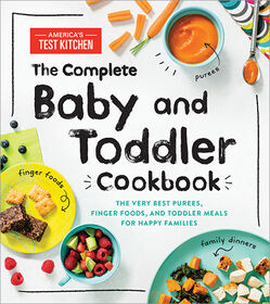 The Complete Baby and Toddler Cookbook - English Edition